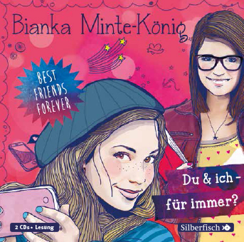Best friends forever | Bianka Minte-König